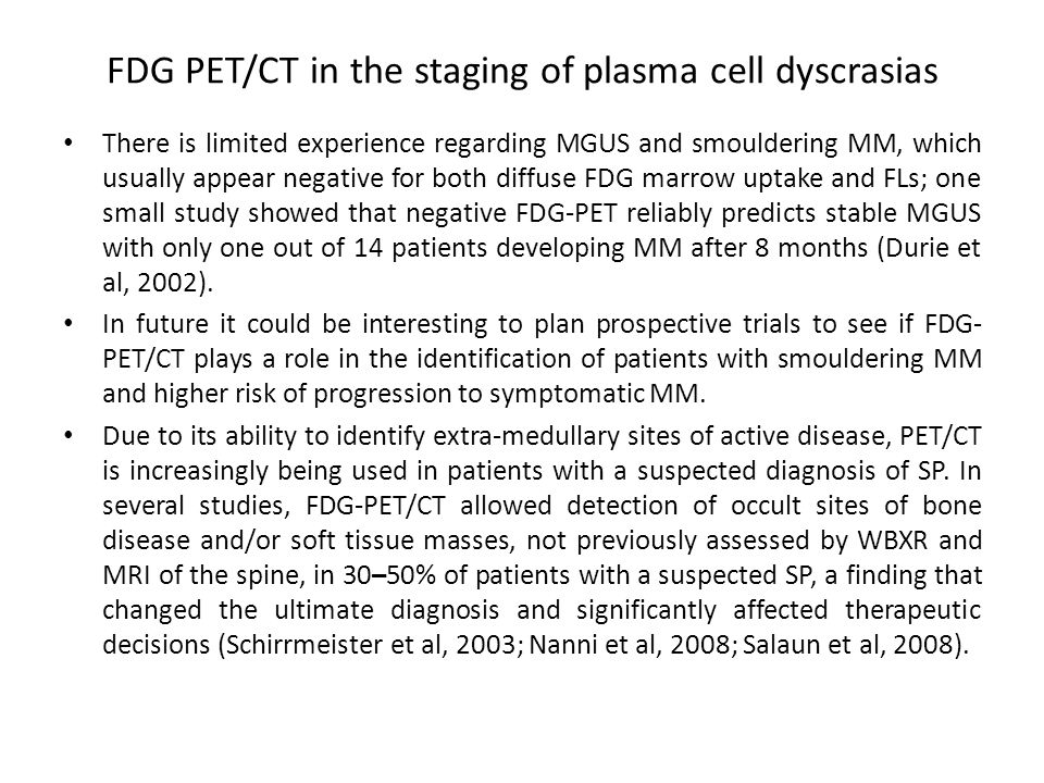 FDG PET/CT in the staging of plasma cell dyscrasias
