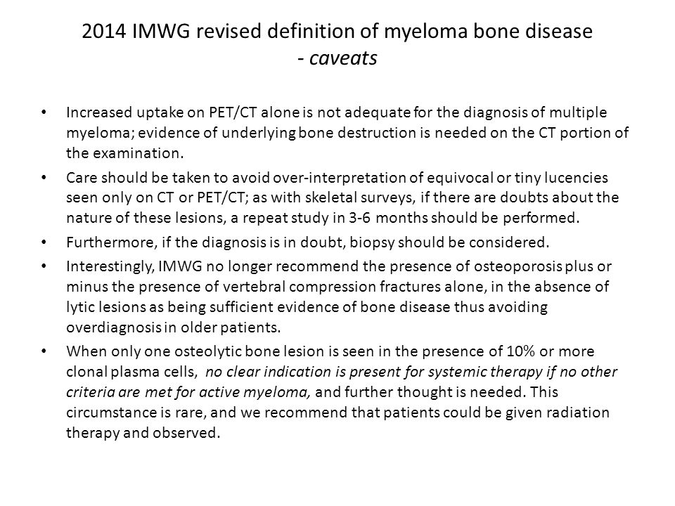 2014 IMWG revised definition of myeloma bone disease - caveats