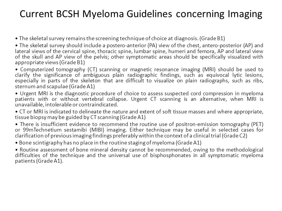 Current BCSH Myeloma Guidelines concerning Imaging