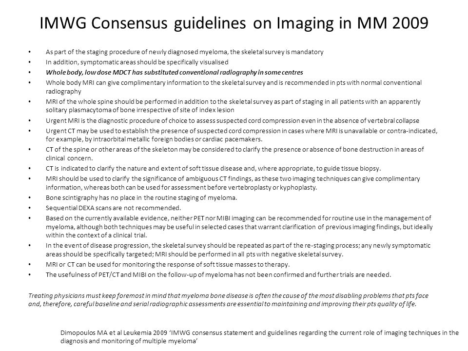 IMWG Consensus guidelines on Imaging in MM 2009