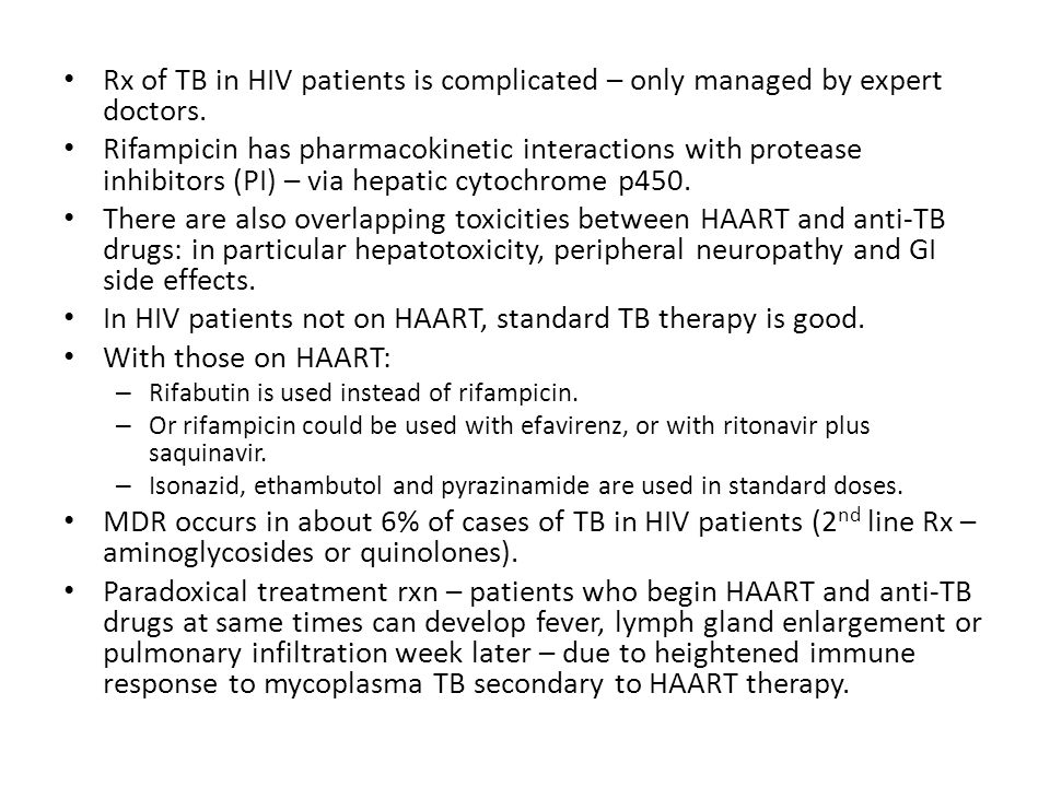 In HIV patients not on HAART, standard TB therapy is good.