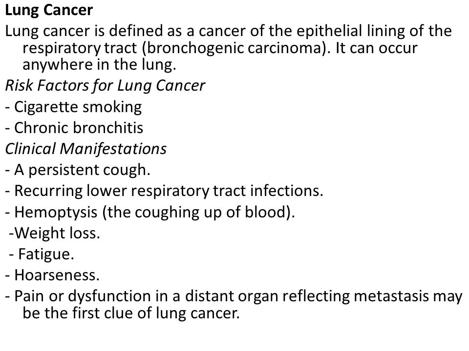 Lung Cancer Lung cancer is defined as a cancer of the epithelial lining of the respiratory tract (bronchogenic carcinoma).