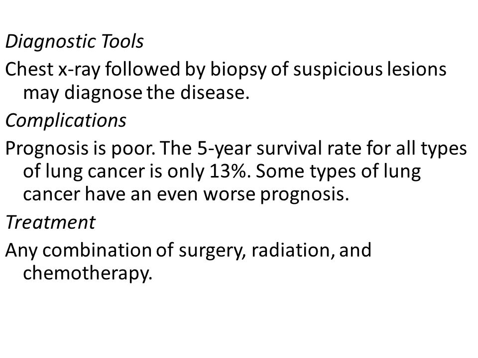 Diagnostic Tools. Chest x-ray followed by biopsy of suspicious lesions may diagnose the disease.