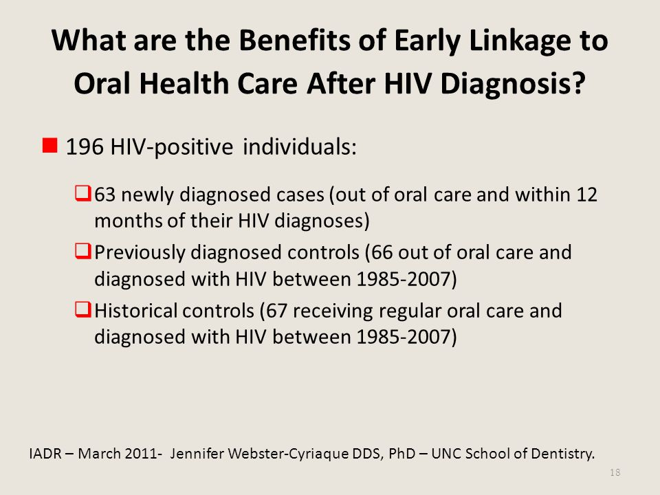 What are the Benefits of Early Linkage to Oral Health Care After HIV Diagnosis