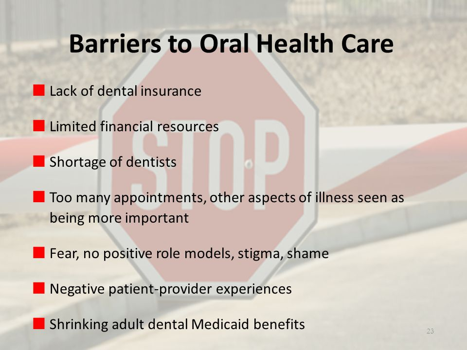 Barriers to Oral Health Care