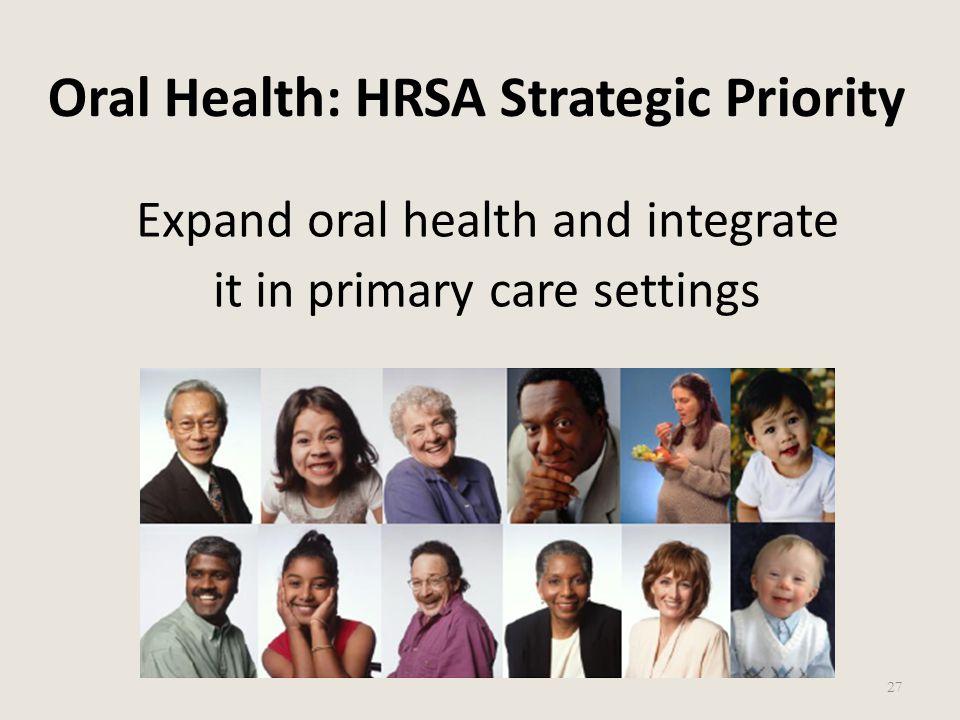Oral Health: HRSA Strategic Priority