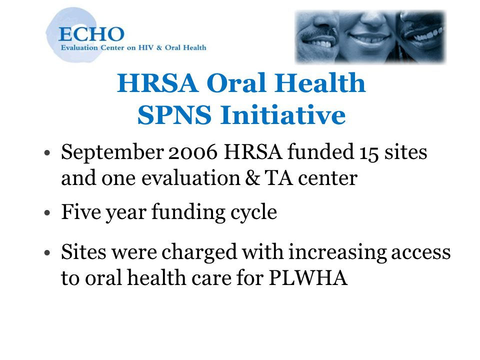 HRSA Oral Health SPNS Initiative