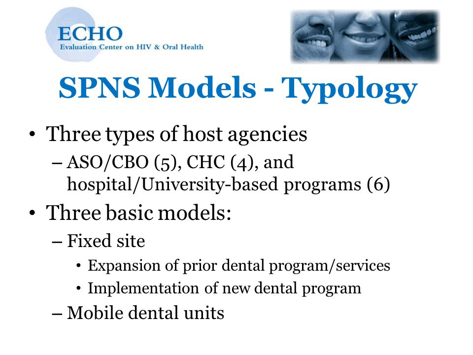 SPNS Models - Typology Three types of host agencies