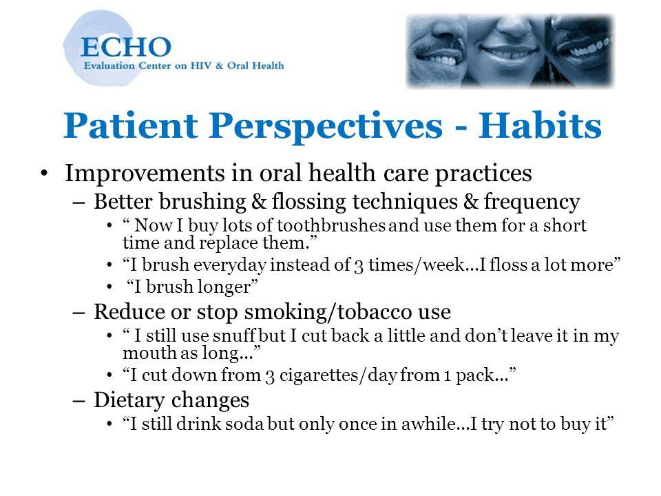 Patient Perspectives - Habits