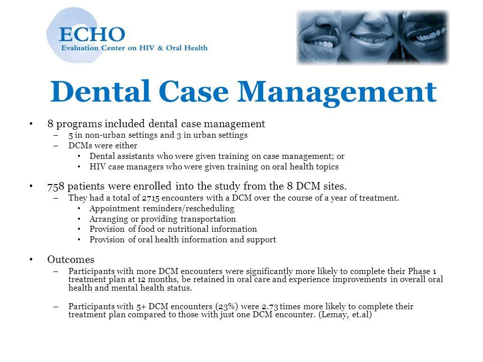 Dental Case Management