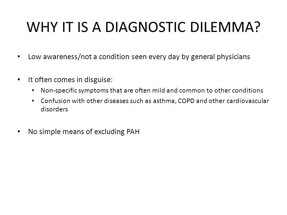 WHY IT IS A DIAGNOSTIC DILEMMA