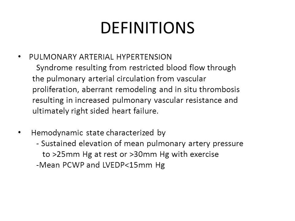 DEFINITIONS PULMONARY ARTERIAL HYPERTENSION