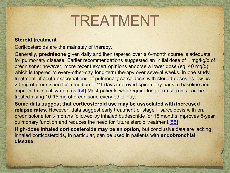 TREATMENT Steroid treatment