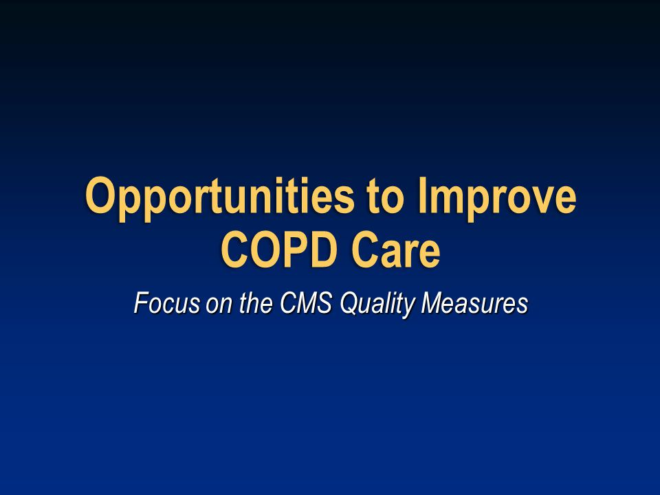 Opportunities to Improve COPD Care