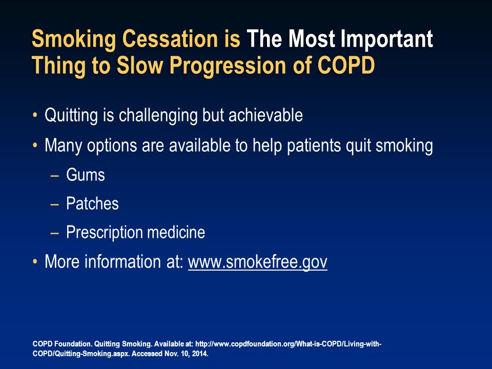 Smoking Cessation is The Most Important Thing to Slow Progression of COPD