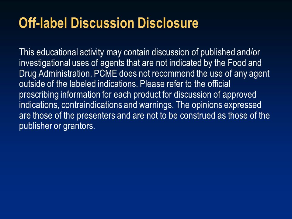 Off-label Discussion Disclosure