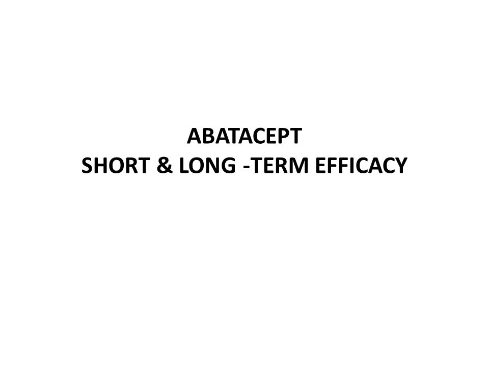 ABATACEPT Short & long -term Efficacy