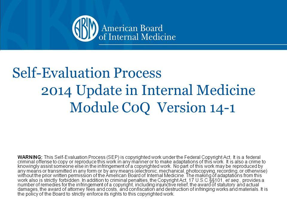Self-Evaluation Process. 2014 Update in Internal Medicine