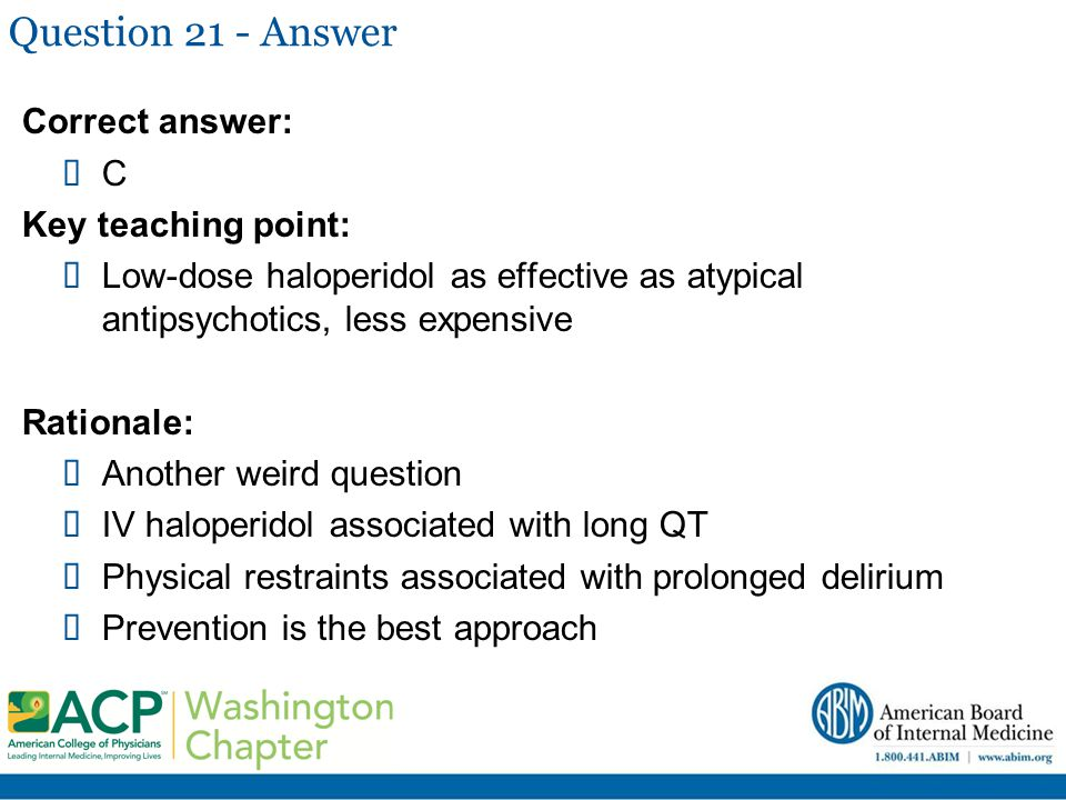 Question 21 - Answer Correct answer: C Key teaching point: