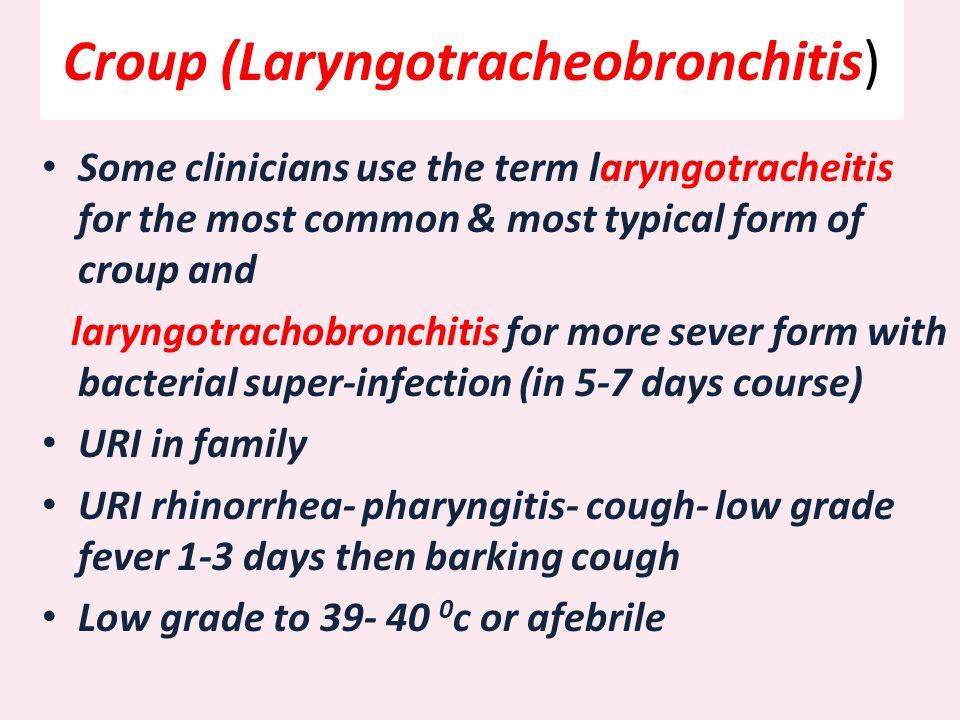 Croup (Laryngotracheobronchitis)