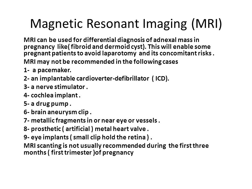 Magnetic Resonant Imaging (MRI)