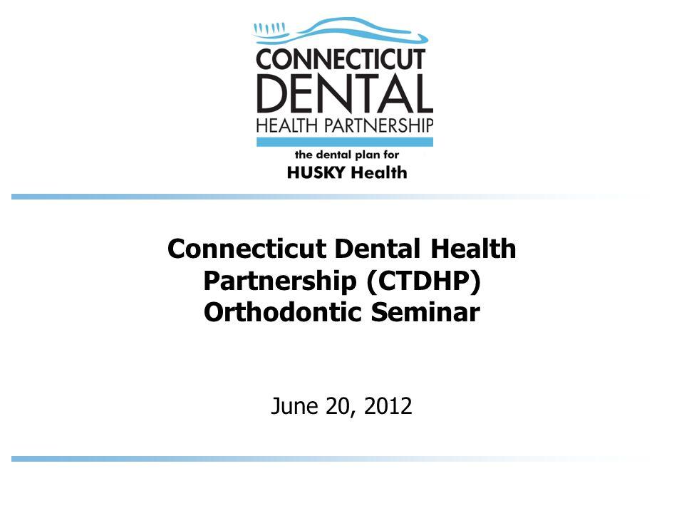 Connecticut Dental Health Partnership (CTDHP) Orthodontic Seminar