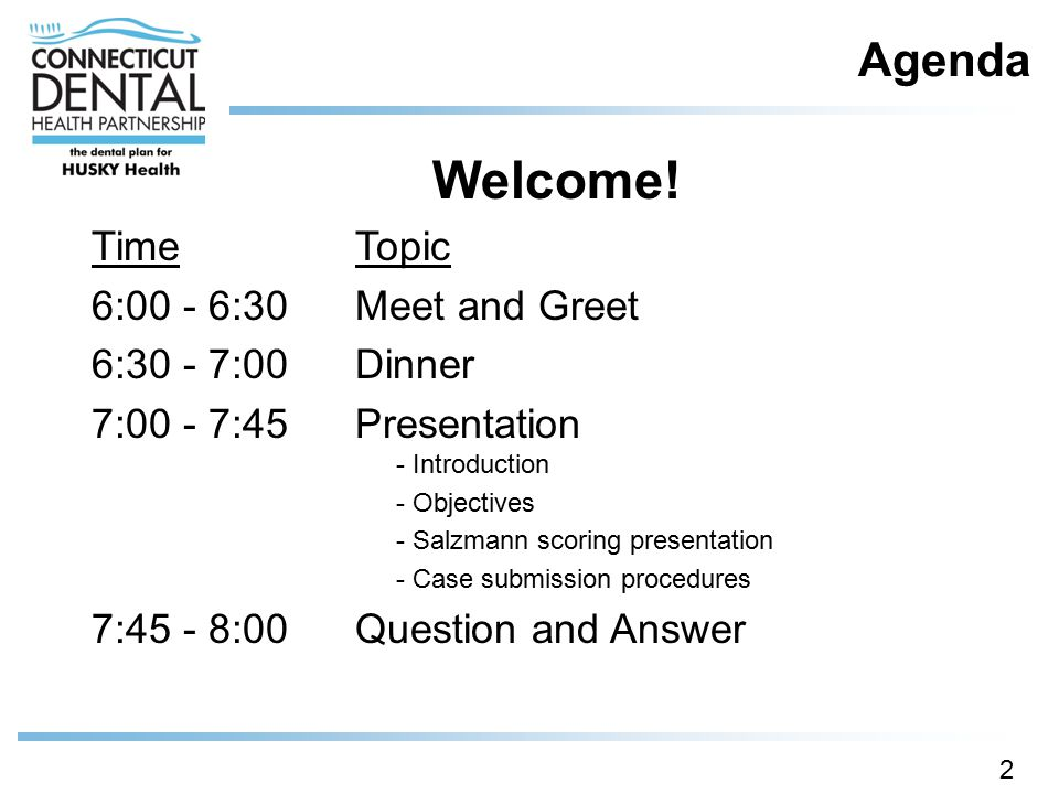 Welcome! Agenda Time Topic 6:00 - 6:30 Meet and Greet