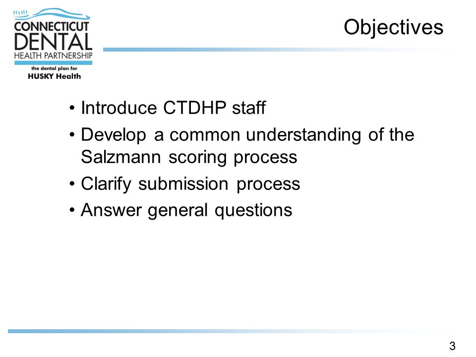 Objectives Introduce CTDHP staff