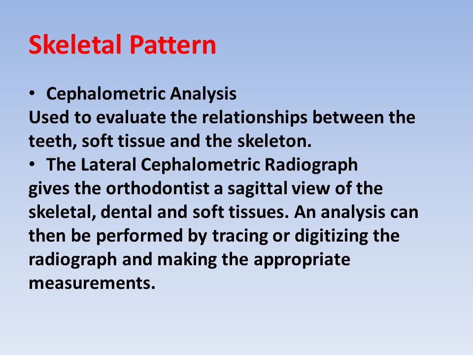 Skeletal Pattern Cephalometric Analysis