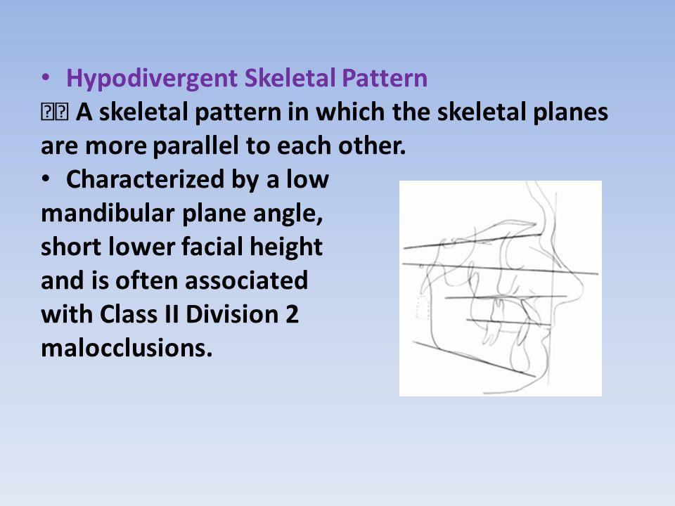 Hypodivergent Skeletal Pattern