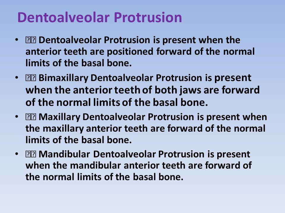 Dentoalveolar Protrusion