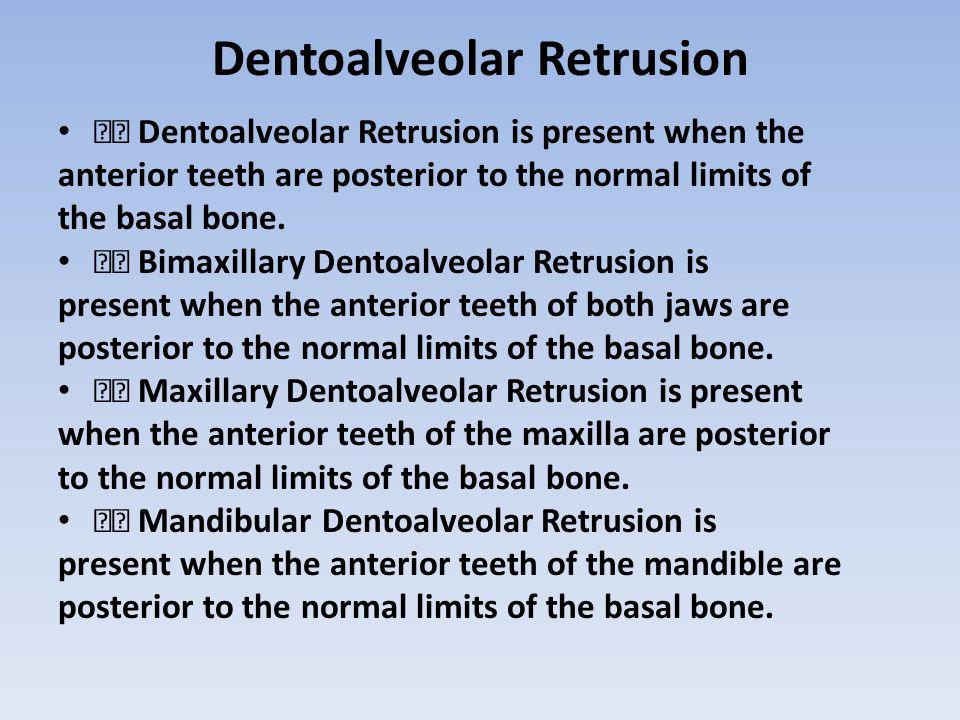 Dentoalveolar Retrusion