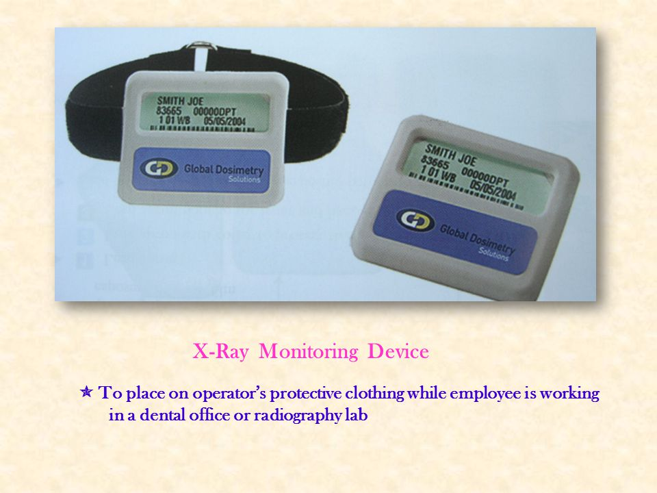 X-Ray Monitoring Device