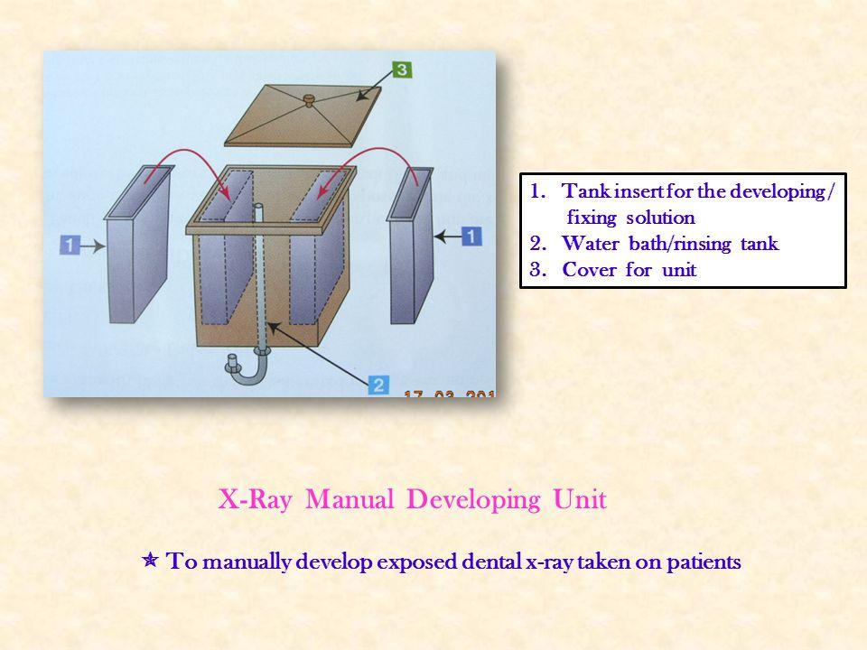 X-Ray Manual Developing Unit