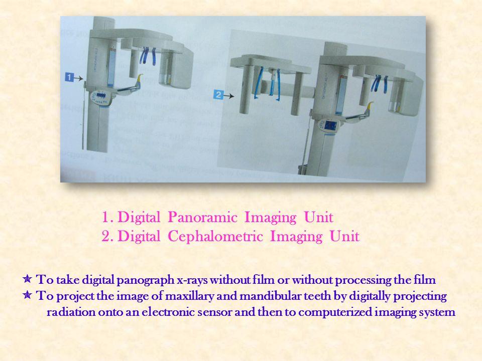 1. Digital Panoramic Imaging Unit