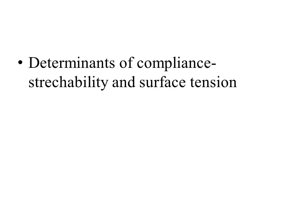 Determinants of compliance-strechability and surface tension
