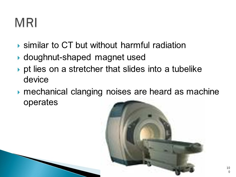MRI similar to CT but without harmful radiation