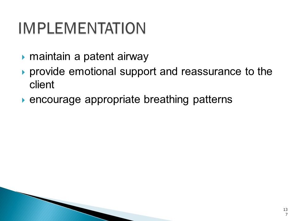 IMPLEMENTATION maintain a patent airway