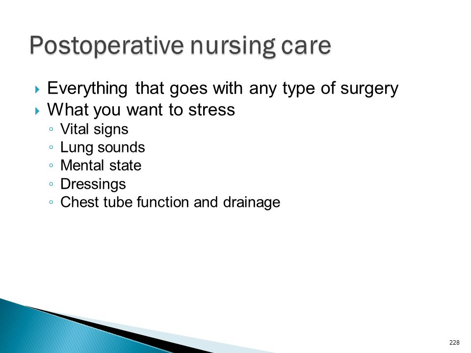 Postoperative nursing care