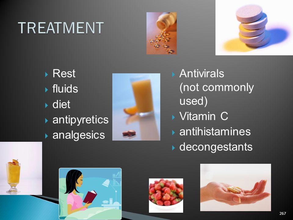TREATMENT Rest fluids diet antipyretics analgesics
