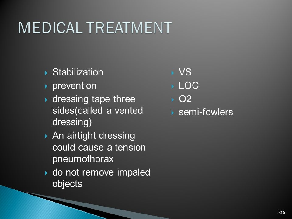 MEDICAL TREATMENT Stabilization prevention