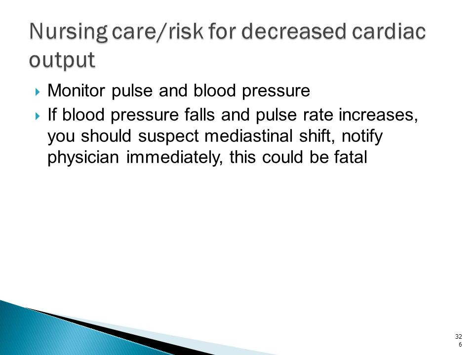 Nursing care/risk for decreased cardiac output