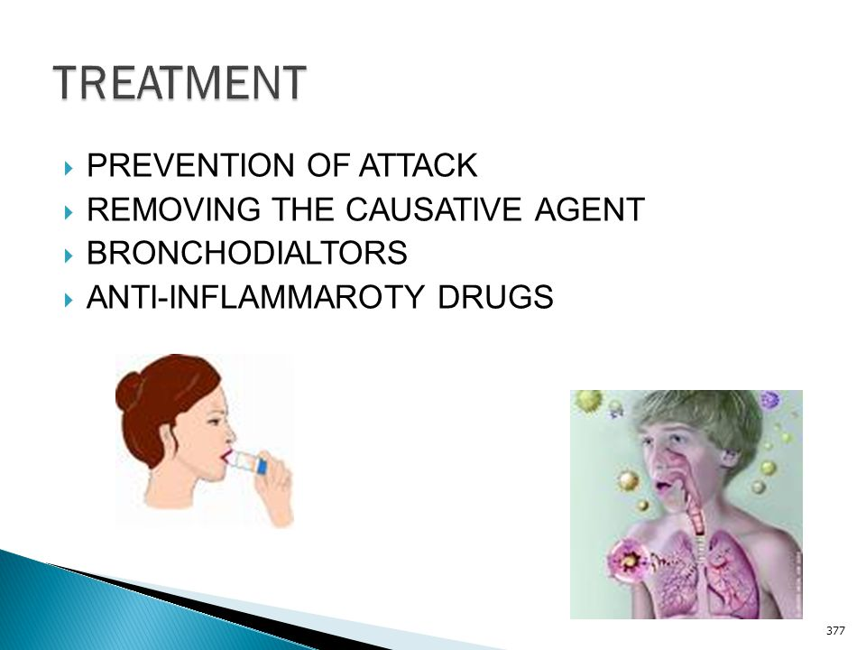 TREATMENT PREVENTION OF ATTACK REMOVING THE CAUSATIVE AGENT