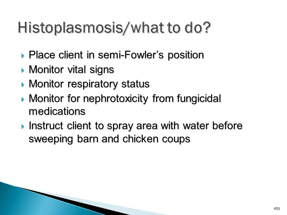 Histoplasmosis/what to do