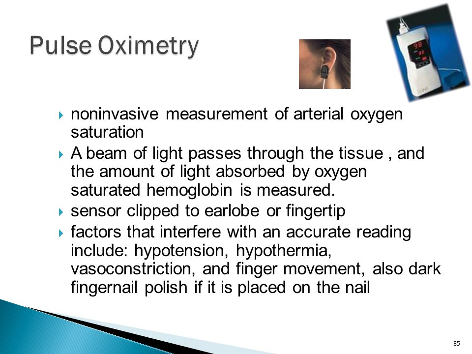 Pulse Oximetry noninvasive measurement of arterial oxygen saturation