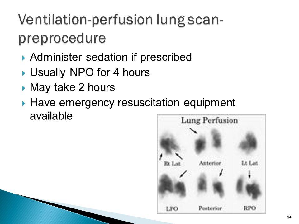 Ventilation-perfusion lung scan-preprocedure