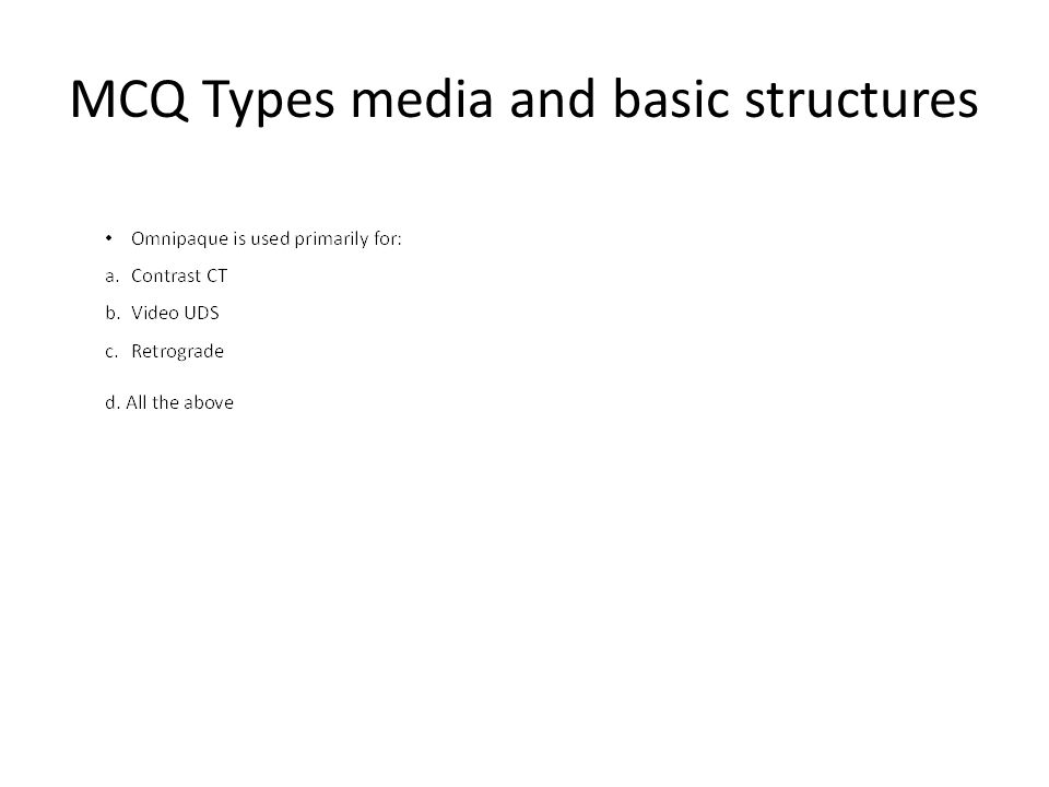 MCQ Types media and basic structures