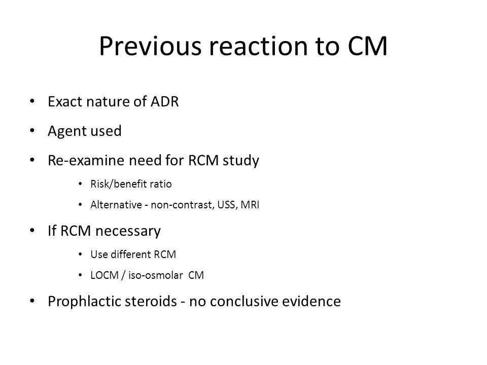 Previous reaction to CM