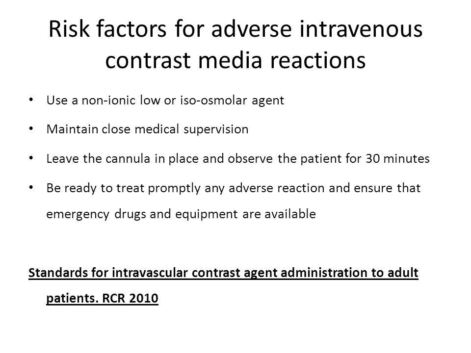 Risk factors for adverse intravenous contrast media reactions