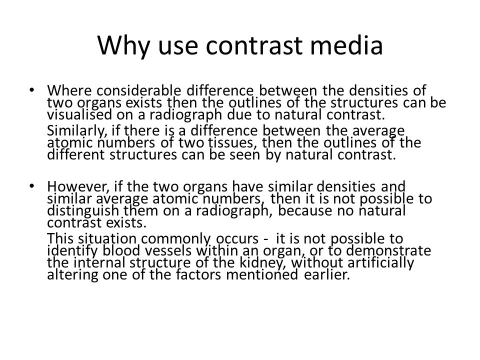Why use contrast media